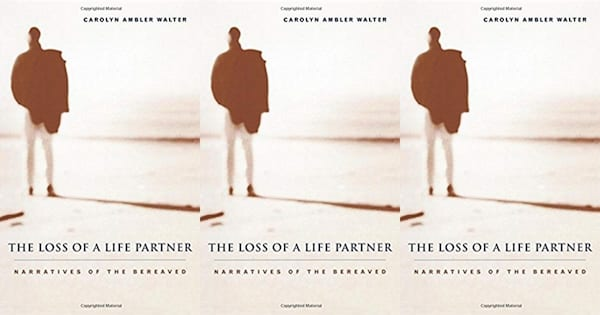 books about widows, the loss of a life partner by carolyn ambler walter, family, books