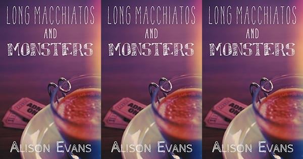 heartwarming lgbt books, long macchiatos and monsters by alison evans, books