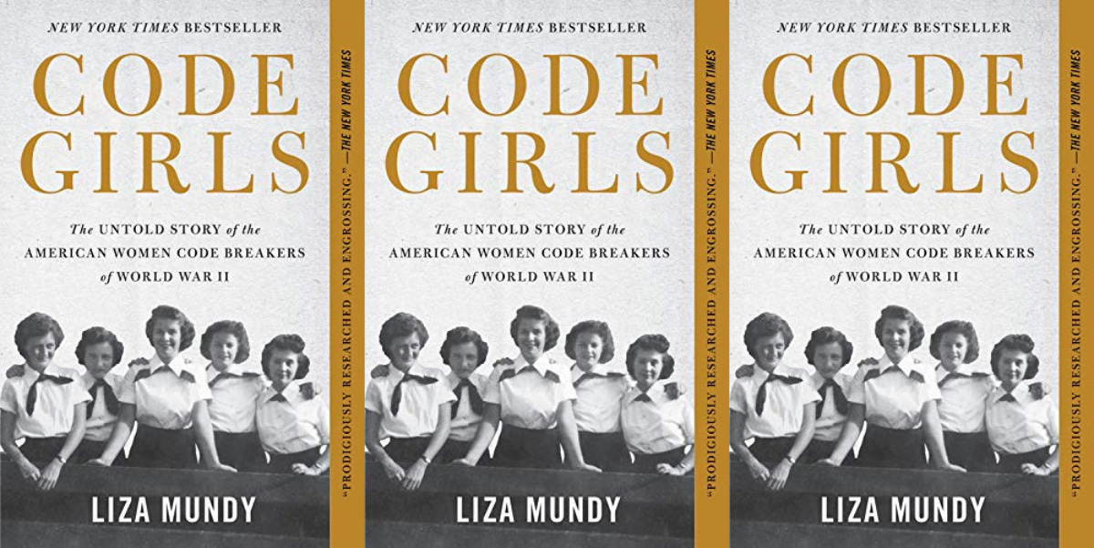 patriotic books, code girls: the untold story of the american women code breakers of world war ii by liza mundy, books