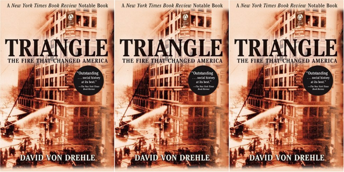 patriotic books, triangle: the fire that changed america by david von drehle, books