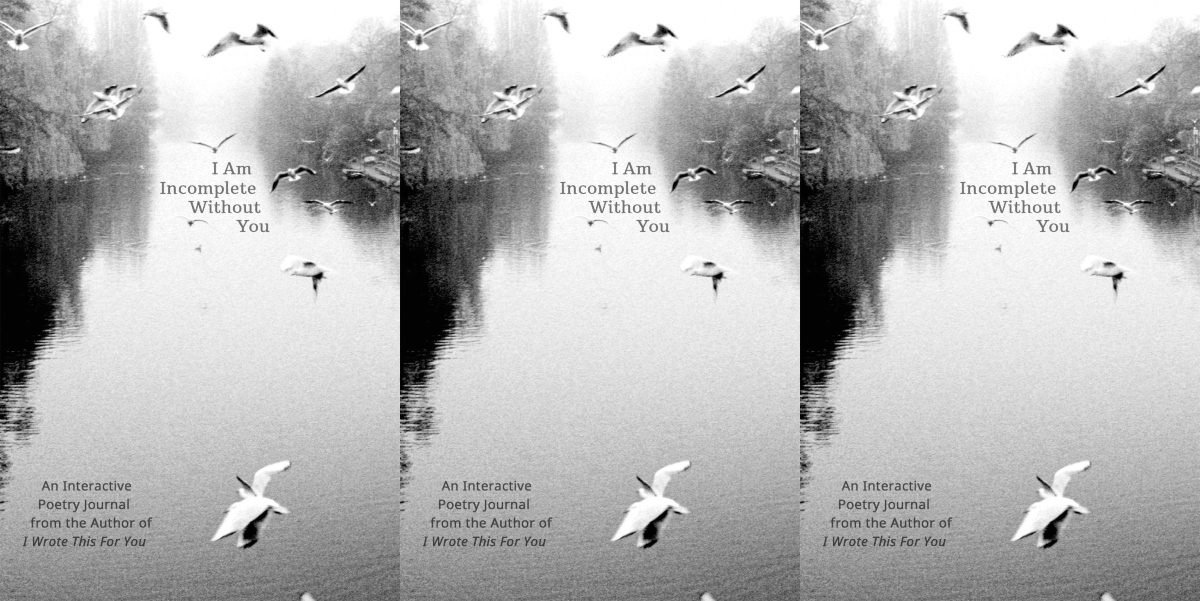 easy ways to write poetry, cover of i am incomplete without you: an interactive poetry journal, books
