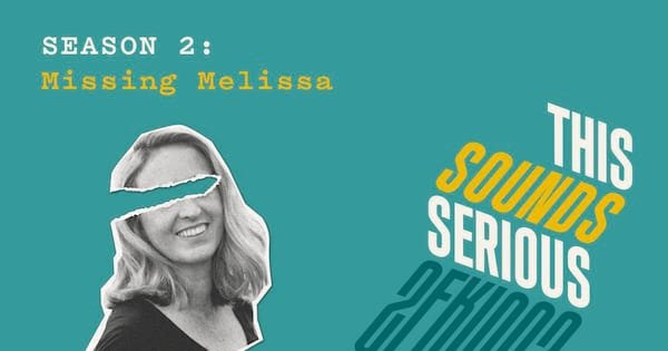 this sounds serious, this sounds serious logo season 2: missing melissa