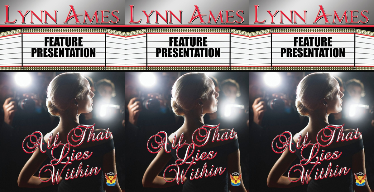 celebrity romance novels, all that lies within by lynn ames, books