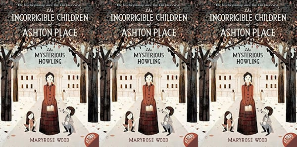 children's mystery books, the incorrigible children of ashton place: the mysterious howling by maryrose wood, books