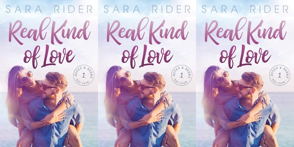 summer love romances, real kind of love by sara rider, books