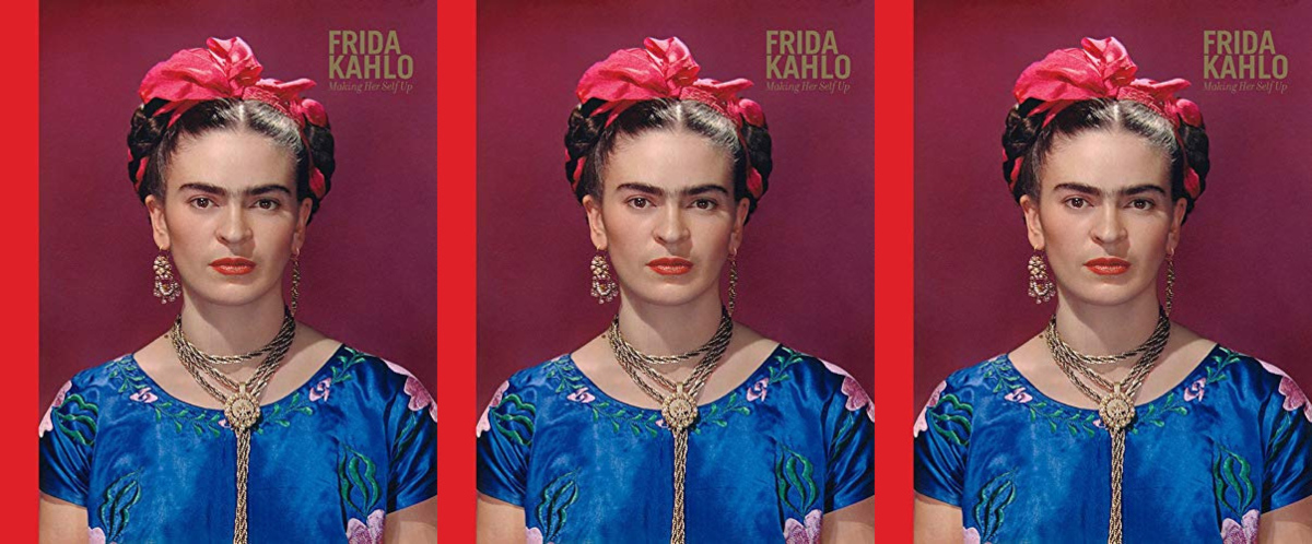 cheap coffee table books, frida kahlo: making her self up by claire wilcox and circe henestrosa, books