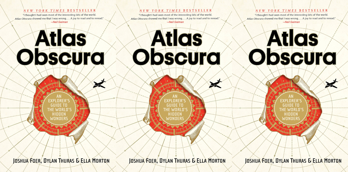 cheap coffee table books, atlas obscura an explorer's guide to the world's hidden wonders by joshua foer, dylan thuras and ella morton, books