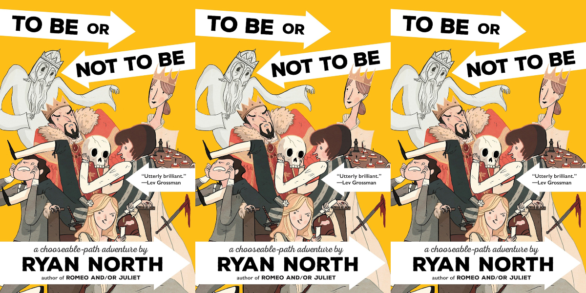 choose your own adventure for adults, to be or not to be a choose your own path adventure by ryan north, books