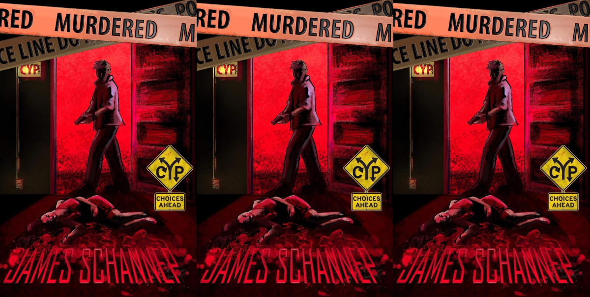 choose your own adventure, murder: click your poison by james schannep, books