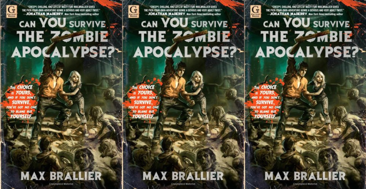 choose your own adventure for adults, can you survive the zombie apocalypse by max brallier, books