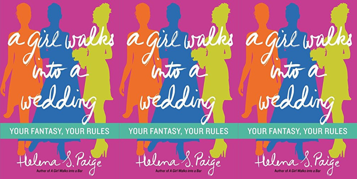 choose your own adventure for adults, a girl walks into a wedding by helena s paige, books