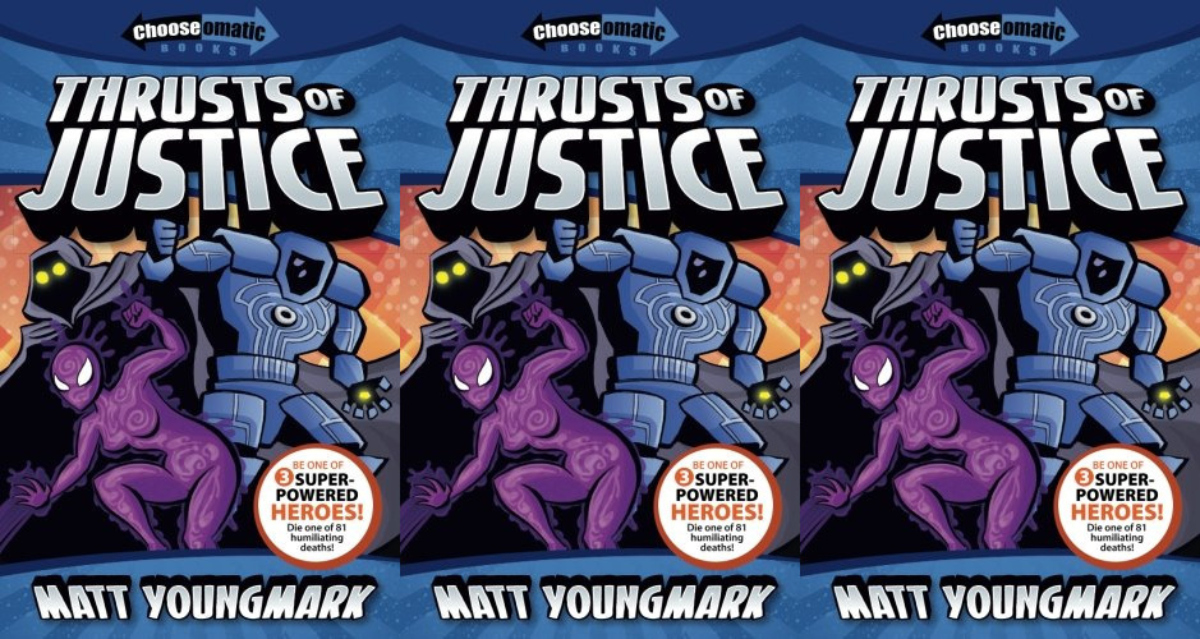 choose your adventure for adults, thrusts of justice by matt youngmark, books