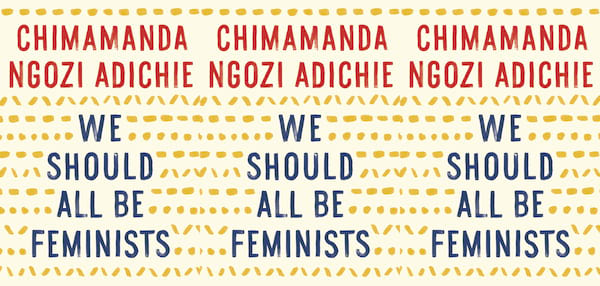 books you can read in a weekend, we should all be feminists by chimamanda ngozi adichie, books