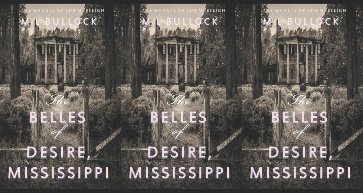 books about haunted houses, the belles of desire mississippi by m.l. bullock, books