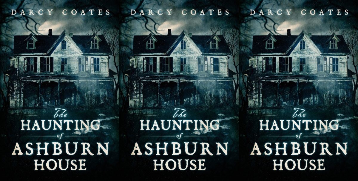 books about haunted houses, the haunting of ashburn houses by darcy coates, books