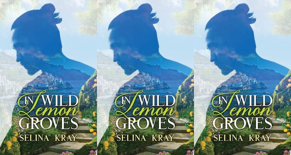 books about italy, in wild lemon groves by selina kray, books