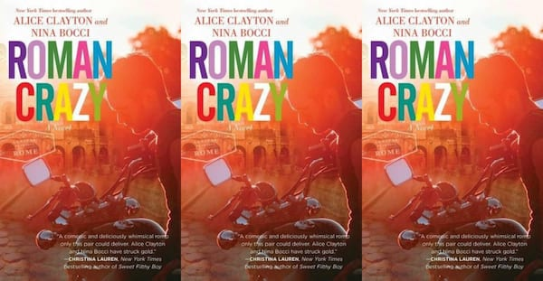 books about italy, Roman Crazy by Alice Clayton and Nina Bocci, books