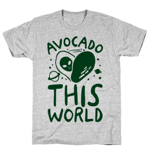 'Avocado This World' T-Shirt from Look Human