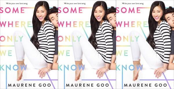 romance novels for teens, somewhere only we know by maurene goo, books