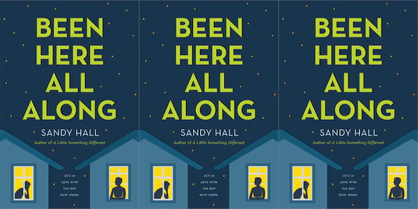 romance for teens, been here all along by sandy hall, books