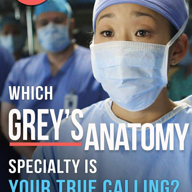 The Ultimate Quiz: Which Grey's Anatomy Specialty Is Your