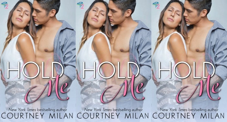 trans romance novels, hold me by courtney milan, books