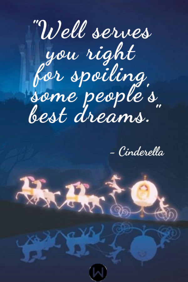 10 Cinderella Quotes That\'ll Make You Believe In Your Dreams ...