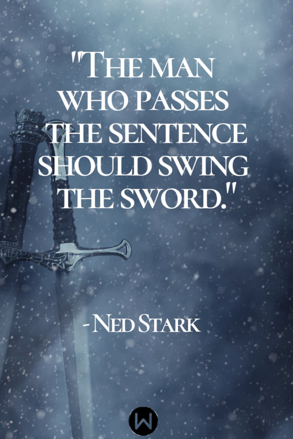 tv, game of thrones, quote, ned stark