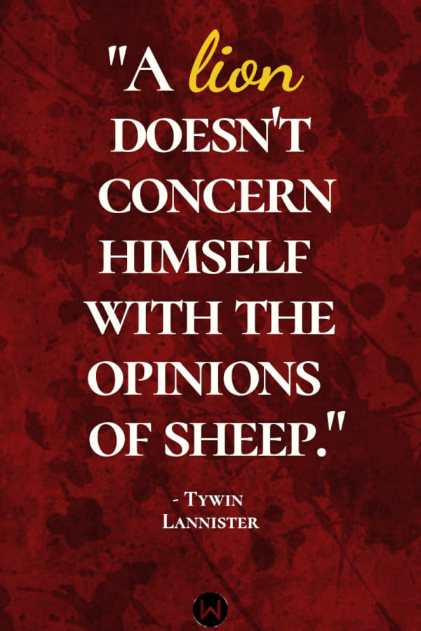 tv, game of thrones, quote, tywin lannister