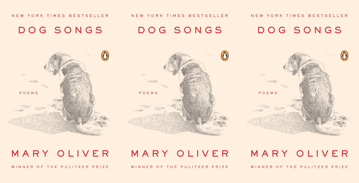 books about dogs, dog songs by mary oliver, books, animals