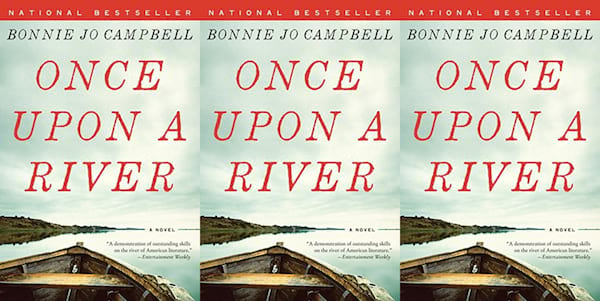 books like where the crawdads sing, once upon a river by bonnie jo campbell, books