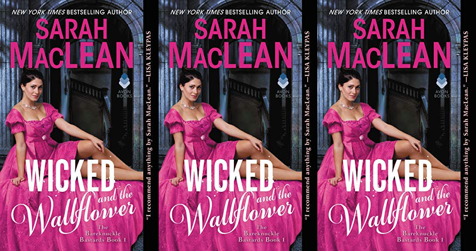 romance awareness month books, wicked and the wallflower by sarah maclean, books
