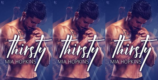 romance awareness month books, thirsty by mia hopkins, books