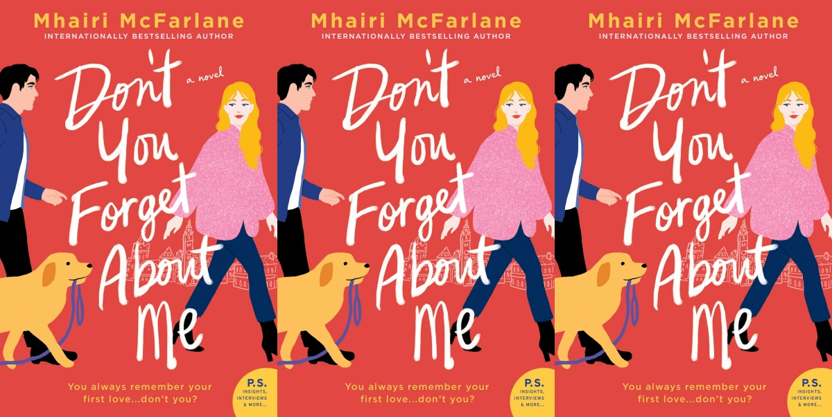 september romance releases, don't you forget about me by mhairi mcfarlane, books