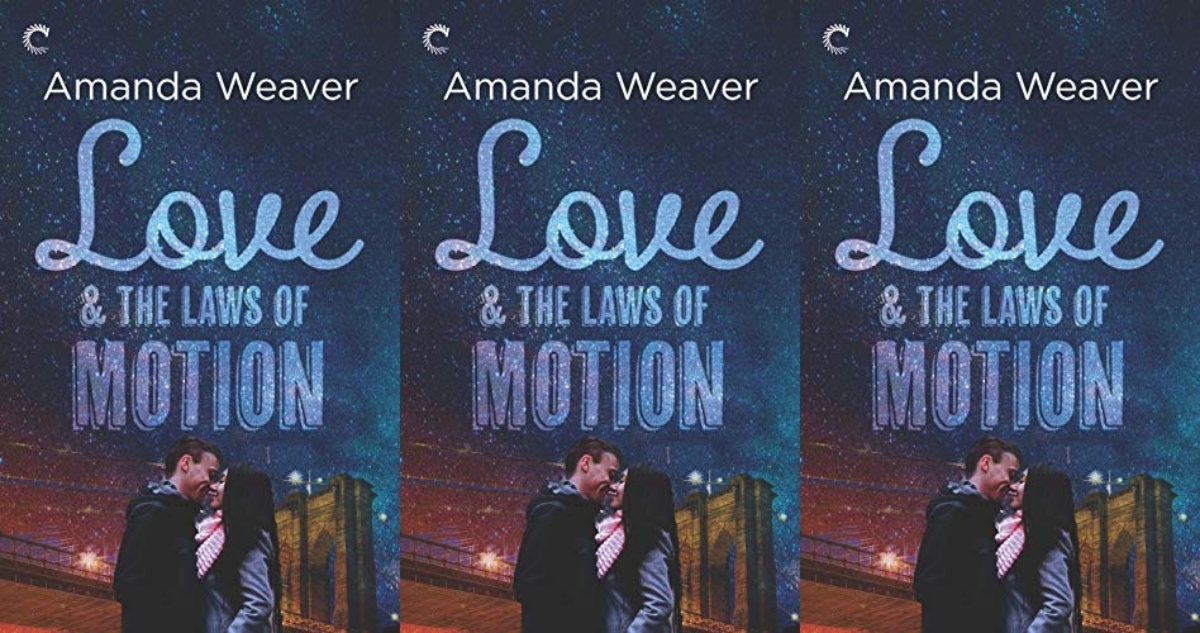 september romance releases, love and the laws of motion by amanda weaver, books