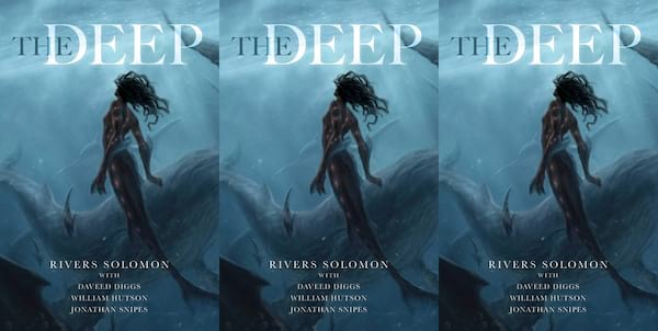 diverse science fiction books, the deep by rivers soloman, books