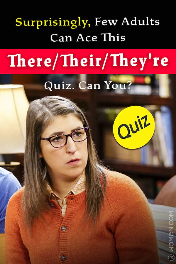 Surprisingly Few Adults Can Ace This There Their They Re Quiz Can
