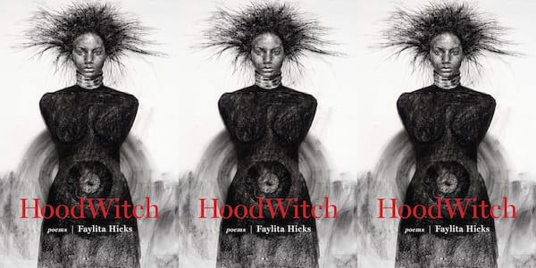 upcoming poetry collection, hoodwitch by faylita hicks, books
