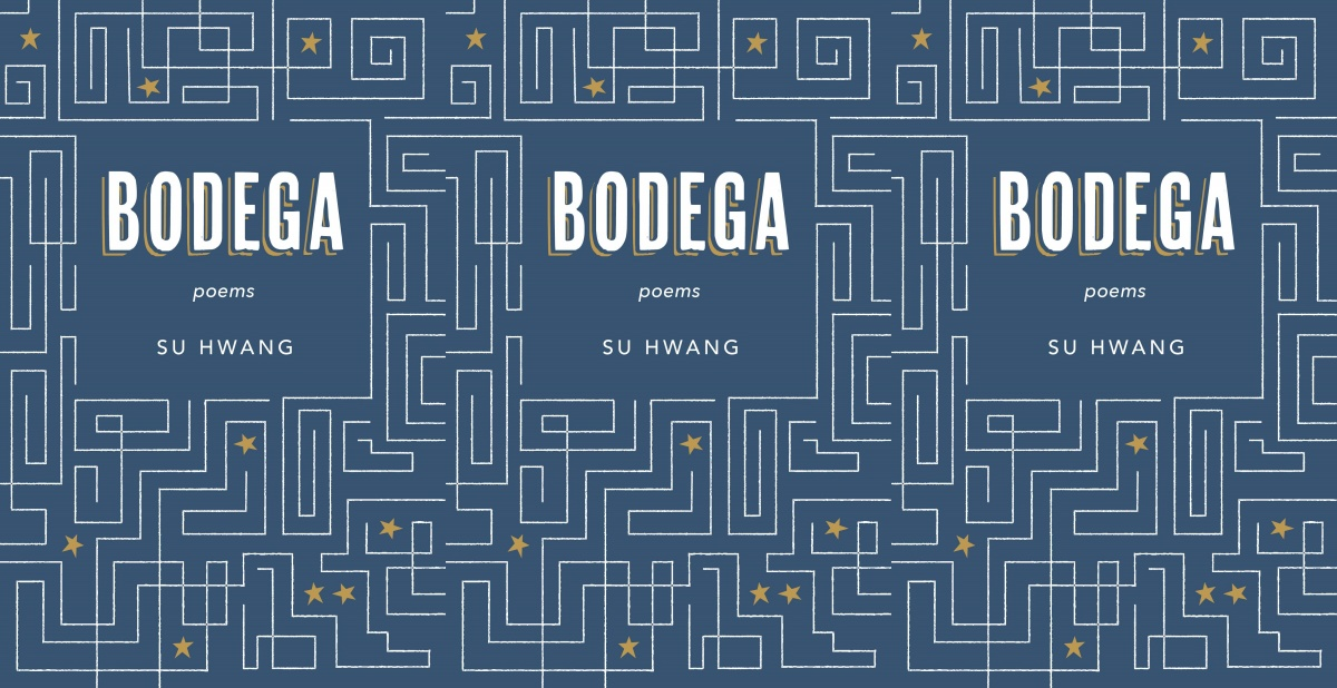 upcoming poetry collections, bodega by su hwang, books