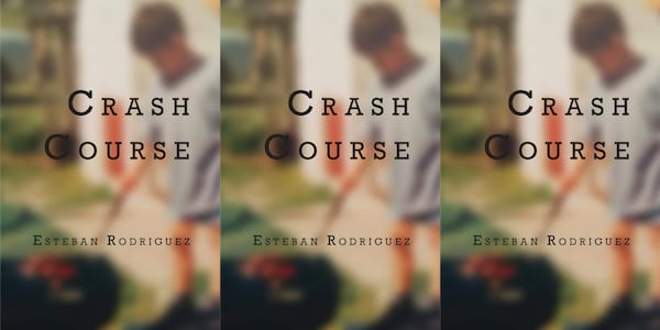 upcoming poetry collections, crash course by esteban rodriguez, books