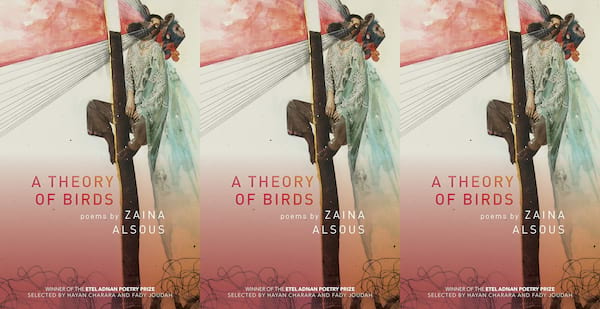 upcoming poetry collections, a theory of birds by zaina alsous, books
