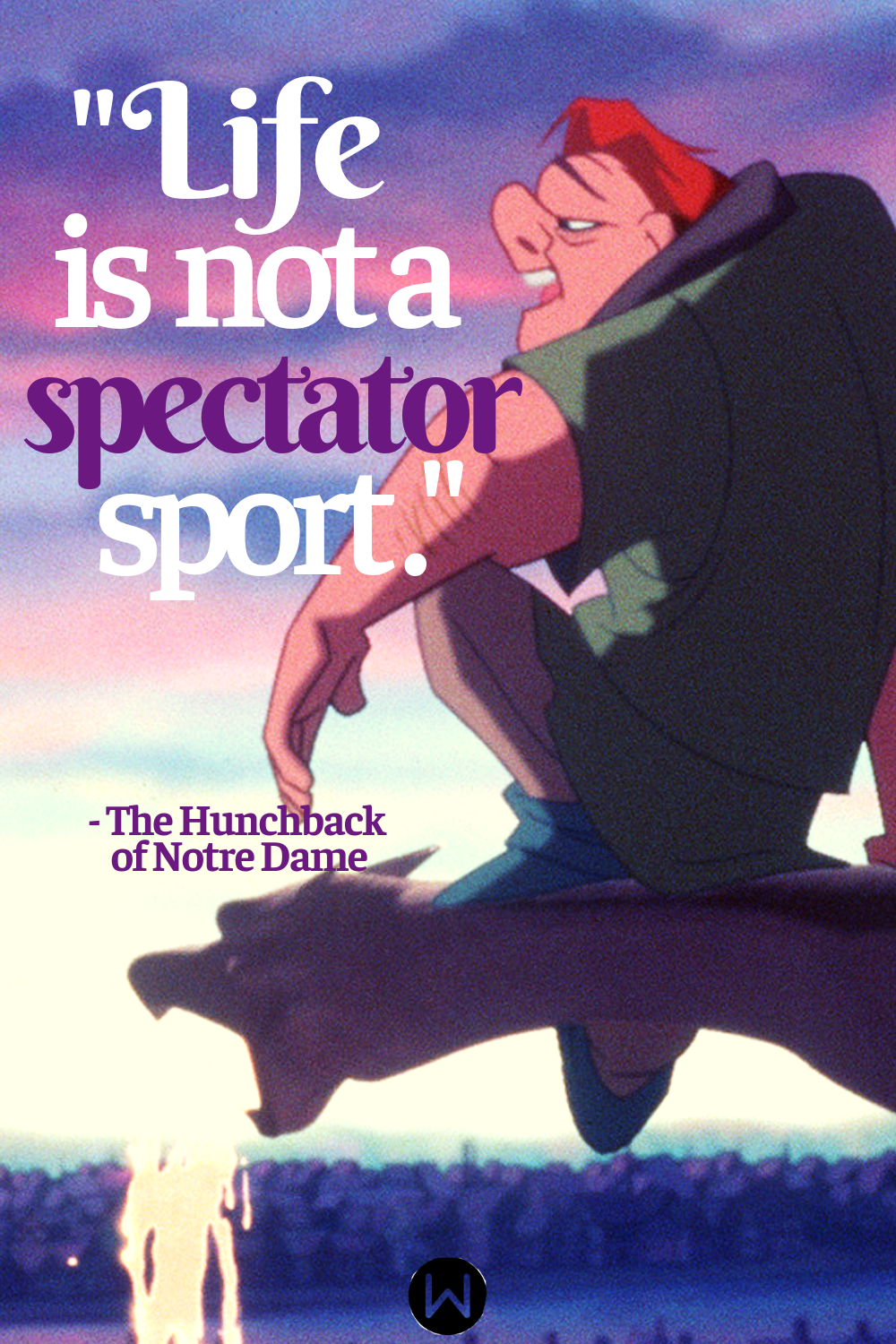 movies, the hunchback of notre dame, Disney, quote