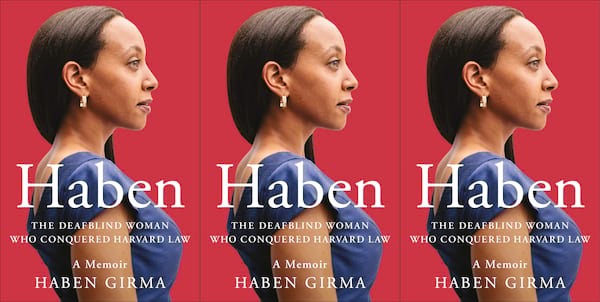 deaf books, haben the deafblind woman who conquered harvard law by haben girma, books