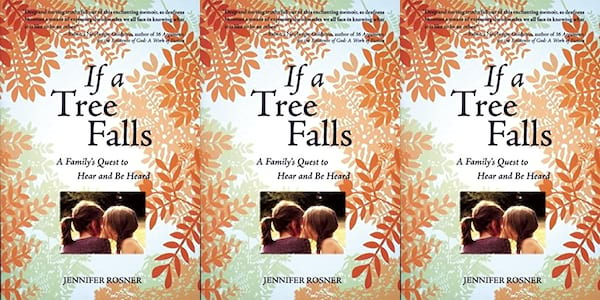 deaf books, if a tree falls a family's quest to hear and be heard by jennifer rosner, books