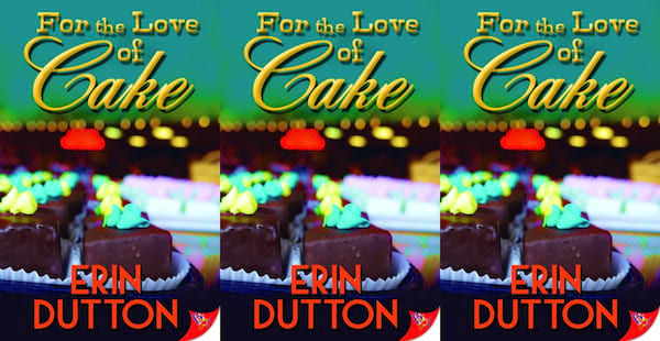 cooking competition romance novels, for the love of cake by erin dutton, books
