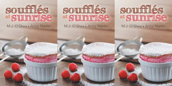 cooking competition romance novels, souffles at sunrise by anna martin and mj o'shea, books