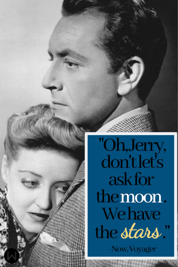 movies, now voyager, 1942, Classic movie, quote