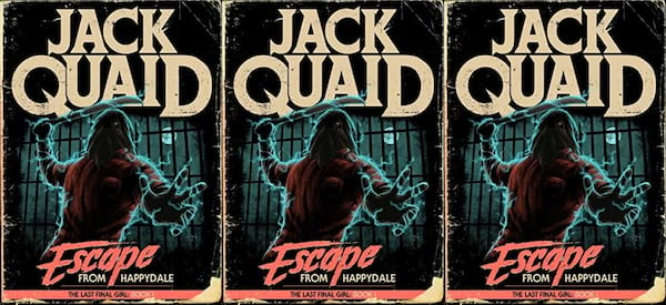 underrated horror novels, escape from happydale: the last final girl by jack quaid, books