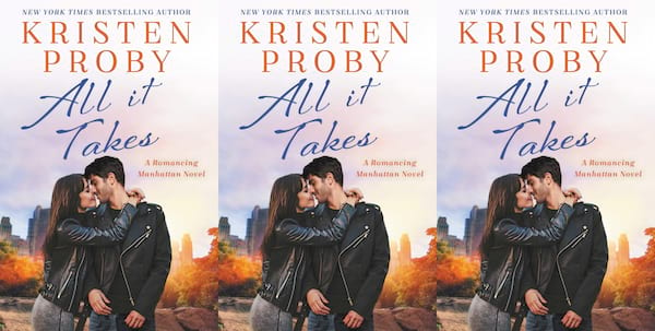 office romance novels, all it takes by kristen proby, books