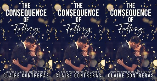 office romance novels, the consequence of falling by claire contreras, books
